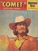 The Comet N° 495 - Buffalo Bill - Claude Duval - Billy Bunter - The Lone Ranger - Jet-Ace Logan - Bon état - Boeken, Tijdschriften, Stripverhalen