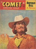 The Comet N° 495 - Buffalo Bill - Claude Duval - Billy Bunter - The Lone Ranger - Jet-Ace Logan - Bon état - Livres, BD, Revues