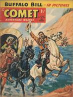 The Comet N° 496 - Buffalo Bill - Claude Duval - Billy Bunter - The Lone Ranger - Jet-Ace Logan - Bon état - Livres, BD, Revues