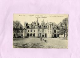 Château De MICHEL MONTAIGNE Par Lamothe Montravel - La Cour D´Honneur - Autres Communes