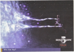 BABYLON 5    WHO  ARE  YOU    WARNER  BROS.  1998 - Babylon 5