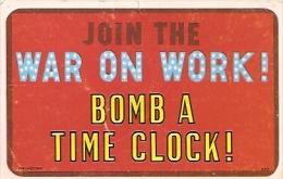 FUNNY POSTCARD-POSTAL: JOIN THE WAR ON WORK BOMB A TIME O CLOCK. CIRCULATED 1968. GECKO - Stripverhalen