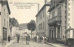 15 SAINT FLOUR FAUBOURG - La Rue Du Pont Neuf - La Poste Et La Place Alfred Bert - Saint Flour
