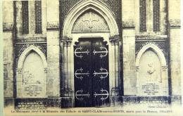 CPA Monument élevé à La Mémoire Des Enfants De SAINT CLAIR SUR LES MONTS Morts Pour La France 1914-1918 - History