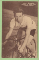 Louis GERARDIN, Champion Du Monde 1930. 2 Scans. Edition Sportkaarten Frank Nels - Cyclisme