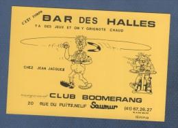 CARTE COMMERCIALE BAR DES HALLES CHEZ JEAN JACQUES - CLUB BOOMERANG SAUMUR - Visiting Cards