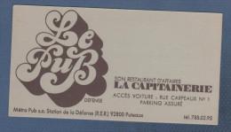 CARTE COMMERCIALE LE PUB DEFENSE - STATION LA DEFENSE PUTEAUX - SON RESTAURANT D'AFFAIRES LA CAPITAINERIE - Visiting Cards
