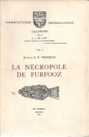 La Nécropole De FURFOOZ  - DOCUMENT PEU COURANT - Archéologie- Voir Descriptif - Cultuur