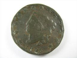 US USA 1 ONE LARGE CENT CORONET 1825 COIN   LOT 27 NUM  17 - 1816-1839: Coronet Head (Testa Coronata