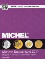 Münzen-MICHEL Deutschland 2014 Neu 25€ : DR Ab 1871 III.Reich BRD Berlin DDR Numismatik Coin Catalogue 978-3-94502-074-4 - Kataloge & CDs