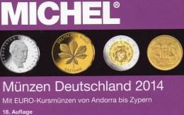 Münzen-MICHEL Deutschland 2014 Neu 25€ : DR Ab 1871 III.Reich BRD Berlin DDR Numismatik Coin Catalogue 978-3-94502-074-4 - Vieux Papiers