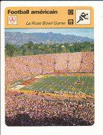Fiche Illustrée Sport / Football Américain Le Rose Bowl Game  // IM 01-FICH-SPORT - Sports