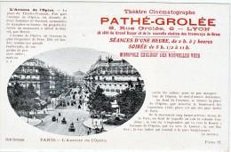 Paris Theatre Cinematographe Pathe Grolee Lyon Avenue De L Opera Carte Pub Top - Sonstige