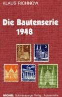 Bautenserie 2006 Neu 120€ MICHEL Variante Abarten Zähnung Wasserzeichen Special-catalogue Richnow Stamp Of Germany 1948 - Catalogi