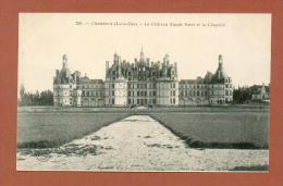 CPA  FRANCE  41  -  CHAMBORD  -  236  Le Château, Façade Nord Et La Chapelle  ( Dos Simple Grand Bazar, Tours ) - Chambord