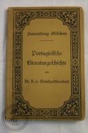 1904 German Book: Portugiesische LLiteraturgeschichte/ Portuguese Literature, History By Sammlung Göschen - Libros, Revistas, Cómics