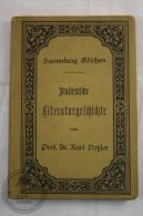 1908 German Book: Sammlung Göschen -Italienische Literaturgeschichte/ Italian Literature, History  Prof. Dr. Karl Dobler - Libros, Revistas, Cómics