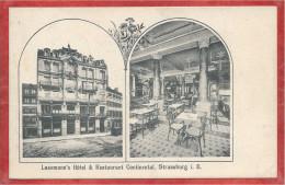 67 - STRASSBURG- STRASBOURG - Hotel Restaurant Continental - 4 Rue Du Vieux Marché Aux Vins - Strasbourg