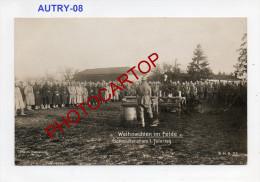 AUTRY-MESSE-NOEL-Religion-Soldats-Carte Photo Allemande-Guerre14-18-1WK-Militaria-Frankreich-France-08- - France