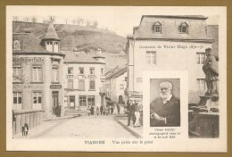 VIANDEN      Vue Prise Sur Le Pont - Demeure De VICTOR HUGO 1870 1871 - Vianden