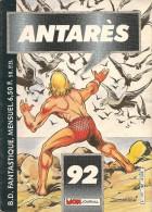Antarès N° 92 - Editions Aventures Et Voyages - Avec Aussi Le Faucon De L'espace & Starblazer - Juin 1986 - TBE - Mon Journal
