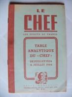 """Scoutisme / Scouts De France / Documents / Lot De 2 Revues """"Le Chef"""" 1944 - Voir Les Scans - Scoutisme"""