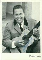 Originalsigniert Sänger Franzl Lang Mit Gitarre Gong-karte Sw Autogramm Original - Autographs