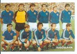 "EQUIPO DE FUTBOL - TEAM - EQUIPE - SQUADRA - MUNDIAL ESPAÑA - 82 "" YUGOSLAVIA "" - Fútbol"