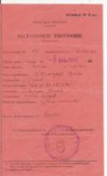 PERIODE GUERRE 39 45. SAUF CONDUIT PROVISOIRE GENDARMERIE DE CHABANAIS (16) 1942 - Historical Documents