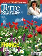 Terre Sauvage N°227 - 2007 - France, Une Nature à Découvrir, Ria D'Etel, Nicolas Hulot, Volcan D'Equateur - Animaux