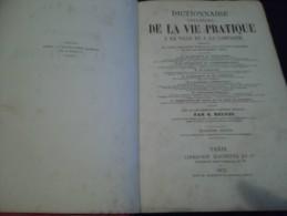 DICTIONNAIRE UNIVERSEL DE LA VIE PRATIQUE A LA VILLE ET A LA CAMPAGNE   1873 - Livres, BD, Revues