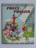 PETIT LIVRE D�ARGENT N�128: POUCE POUSSIN - Livre enfant 1962 Editions des 2 Coqs d�Or