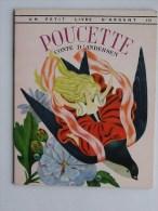 PETIT LIVRE D�ARGENT N�129: POUCETTE Contes d�Andersen - Livre enfant 1962 Editions des 2 Coqs d�Or