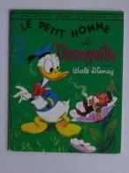PETIT LIVRE D�ARGENT N�154: Le petit homme de Disneyville - Livre enfant 1963 Editions des 2 Coqs d�Or