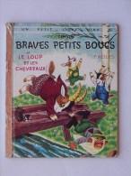 PETIT LIVRE D�OR N�206: BRAVES PETITS BOUCS Fables - Livre enfant 1962 Editions des 2 Coqs d�Or
