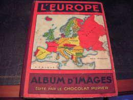 ALBUM D'IMAGES  L'EUROPE  CHOCOLAT PUPIER   COMPLET - Old Paper