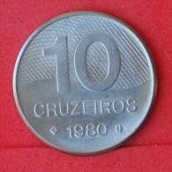 BRAZIL  10  CRUZEIROS  1980   KM# 592,1  -    (Nº06920) - Brésil