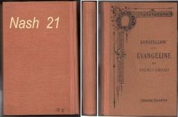 1924 - Evangéline Et Poèmes Choisis - Longfellow - 381 Pages - - Poetry