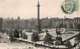 LONDON - Trafalgar Square - 1908 -