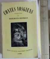 Contes Vosgiens Et Autres Récits Par Erckmann - Chatrin - Lorraine - Vosges