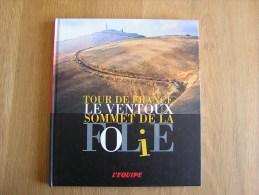 TOUR DE FRANCE LE MONT VENTOUX Sommet De La Folie Cyclisme Vélo Cycliste Poulidor Gaul Kubler Virenque Bobet Simpson - Deportes