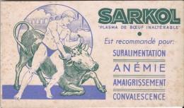 SARKOL/ Plasma De Boeuf Inaltérable  / Vers 1945-1955        BUV107 - Produits Pharmaceutiques