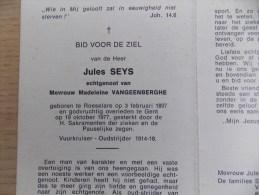 Doodsprentje Jules Seys Roeselare 3/2/1897 Gent 19/10/1977 ( Madeleine Vangeenberghe ) - Religion & Esotericism