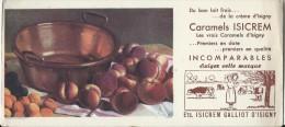 Caramels Isicrem/Ets Isicrem Galliot/ ISIGNY// Vers 1945-1955        BUV112 - Cake & Candy