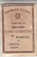 TESSERA CARTA D´IDENTITA´ MILANO-ORIGINALE D´EPOCA 100%-2 SCAN - Vecchi Documenti