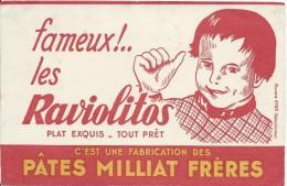 Pâtes / Pâtes Milliat Fréres / Fameux Les Ravilitos / /Vers 1945-1955    BUV136 - Buvards, Protège-cahiers Illustrés