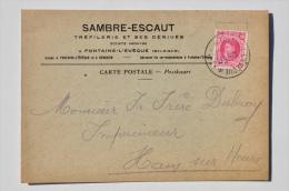 CARTE POSTALE De SAMBRE-ESCAUT, Tréfilerie à FONTAINE-L'EVÊQUE Et HEMIXEM Vers M. Frère, Imprimeur à HAM-SUR-HEURE, 1927 - Fontaine-l'Evêque