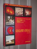 Documentation Scolaire Arnaud N°132 Géographie Générale Tome II - Fiches Didactiques