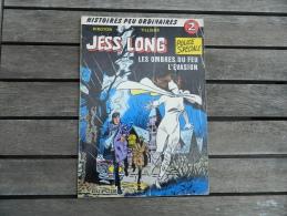 Jess Long - 2 - Les Ombres Du Feu/ L'évasion - Piroton - EO - Jess Long
