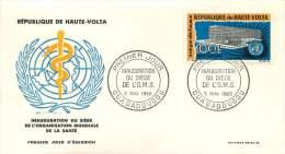 HAUTE-VOLTA  1965 - Inauguration Du Siège De L'OMS - WHO   Poste Aérienne - FDC Non Adressé - Haute-Volta (1958-1984)